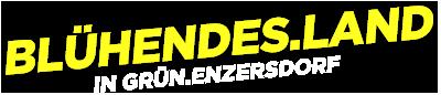 Blühendes.Land in Grün.Enzersdorf